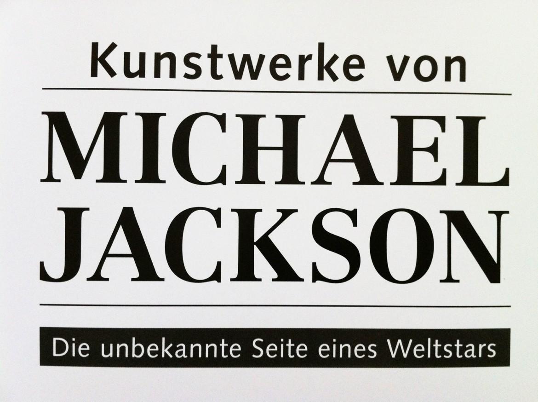 """""""Kunstwerke von Michael Jackson – Die unbekannte Seite eines Weltstars"""""""